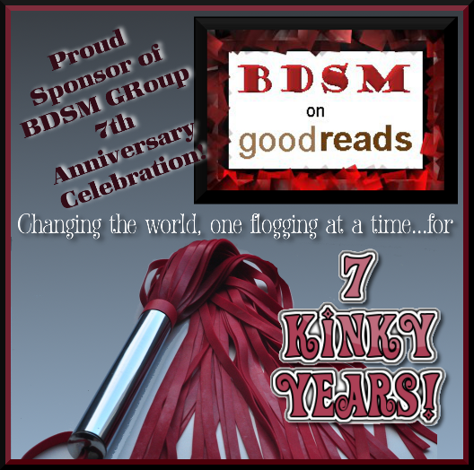 GoodReads BDSM Group 7th Anniversary Celebration!