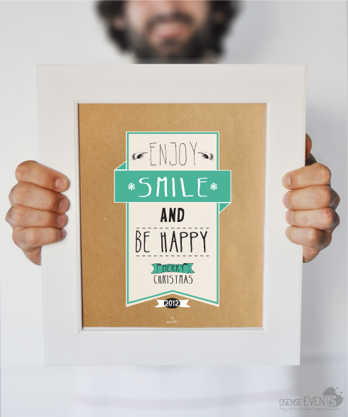 Enjoy, smile and be happy