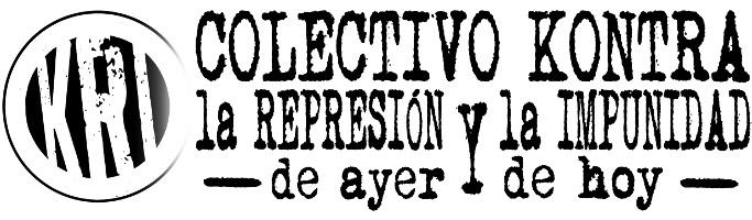 Colectivo Kontra la Represión y la Impunidad