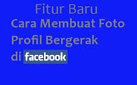 Foto Profil Bergerak Facebook