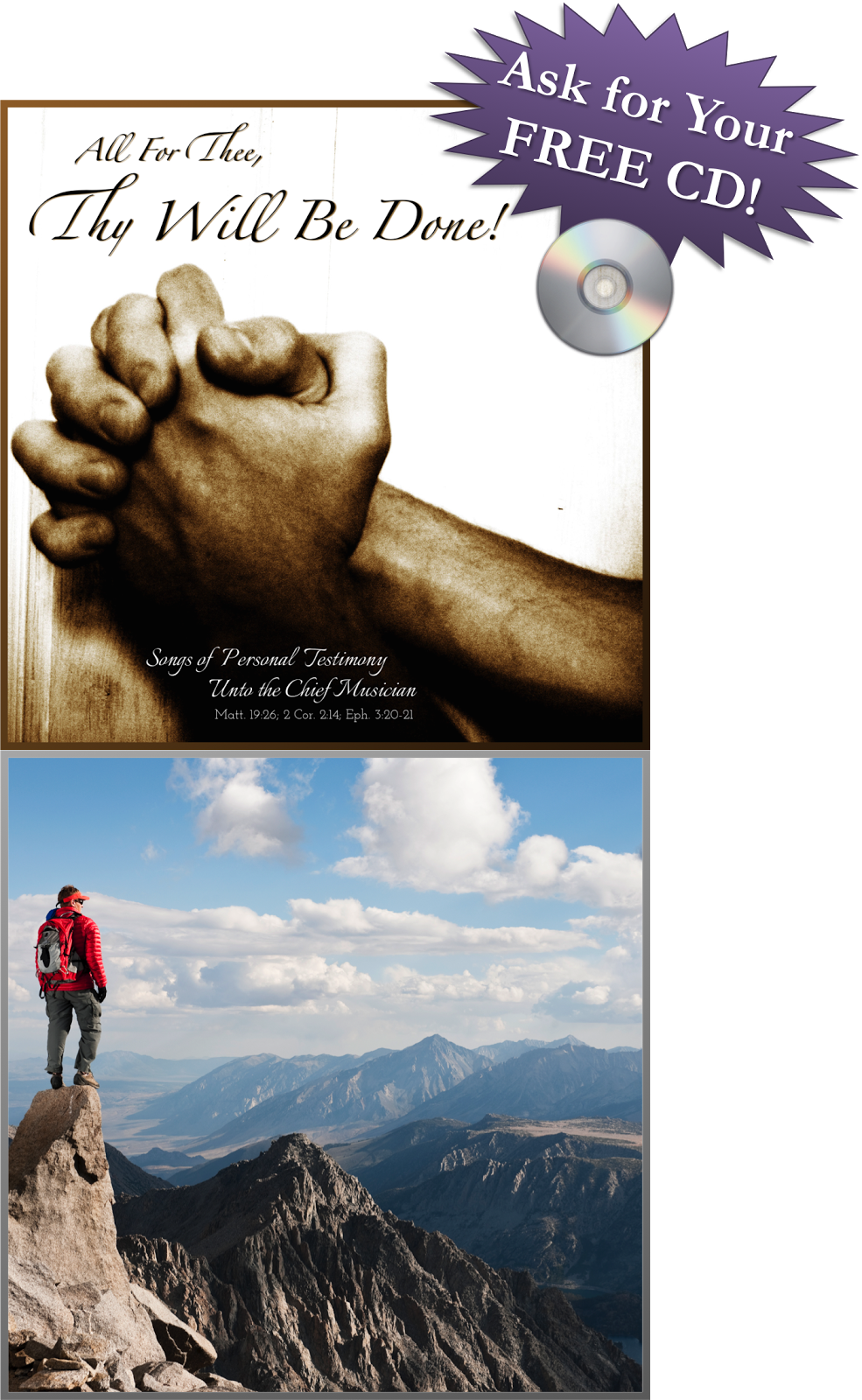 All for Thee, Thy Will be Done! Songs of personal testimony FREE CD OFFER!!