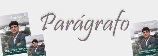 Revista Parágrafo  |  seu espaço de arquitetura, engenharia e construção