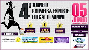 QUARTO TORNEIO PALMEIRA ESPORTE DE FUTSAL FEMININO