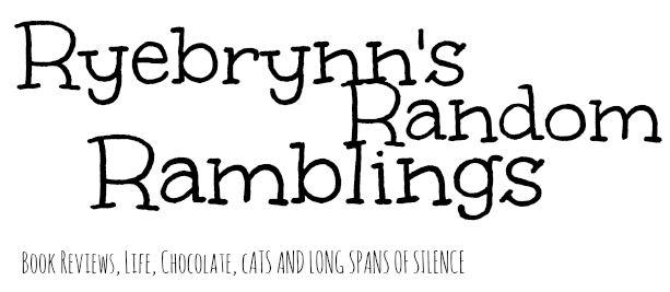 Ryebrynn's Random Ramblings