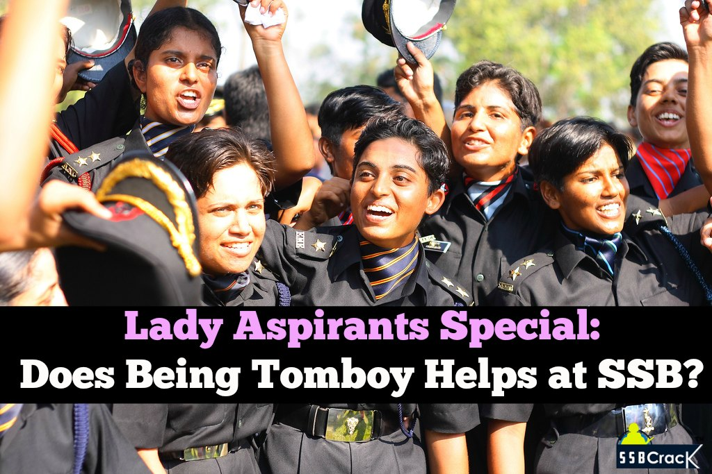 Lady Aspirants Special: Does Being Tomboy Helps at SSB?