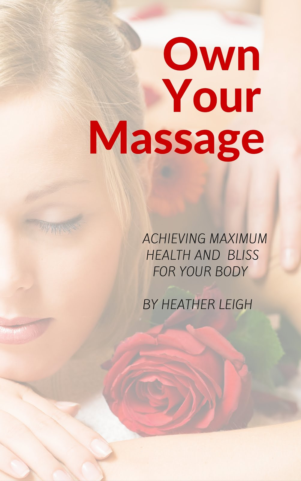 Getting the most out of your massage.