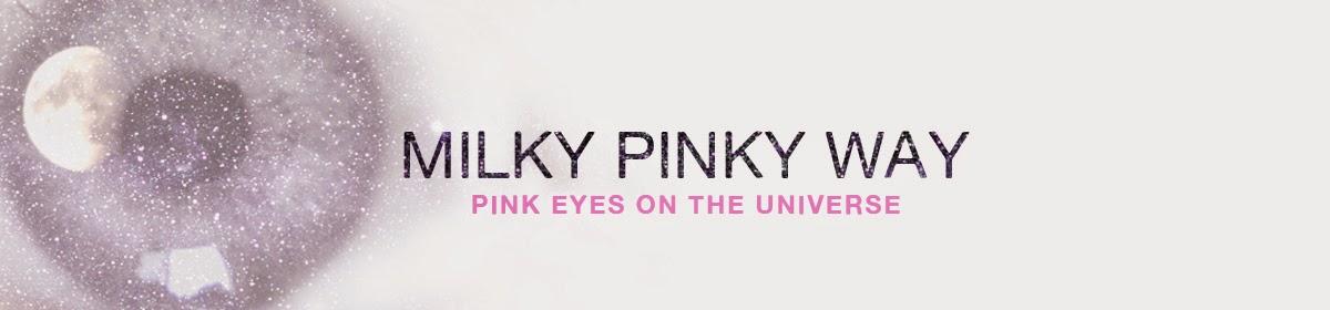 MILKY PINKY WAY