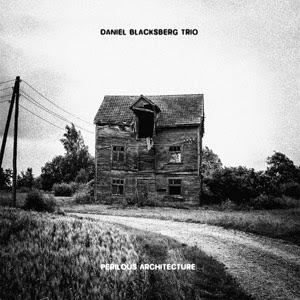 Gapplegate music review daniel blacksberg trio perilous architecture - Modern architectural trio ...