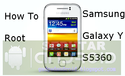 Cara Root Samsung Galaxy Young GT-S5360 Tanpa PC