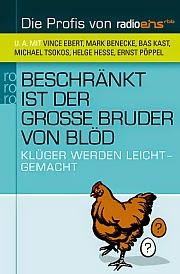 http://www.rowohlt.de/buch/Beschraenkt_ist_der_grosse_Bruder_von_bloed.2847438.html