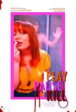 PLAY. PAUSE. KILL.