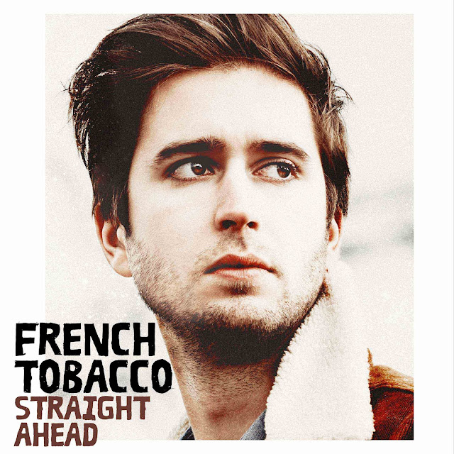 French Tobacco - Straight Ahead