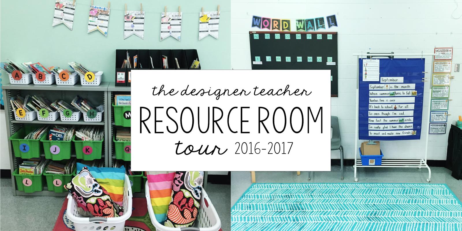 The Designer Teacher Resource Room Tour
