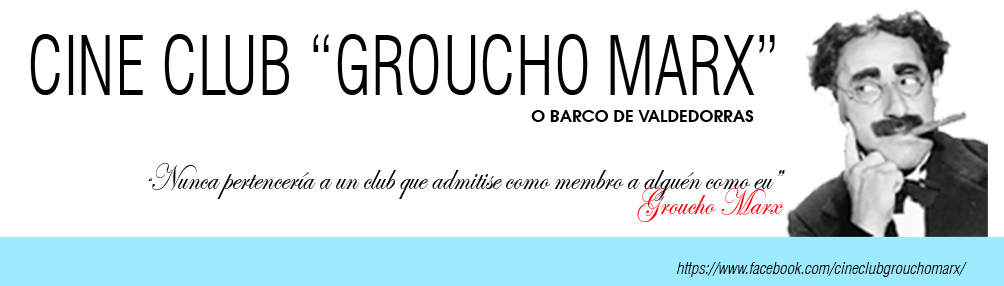 "CINE CLUB ""GROUCHO MARX"""