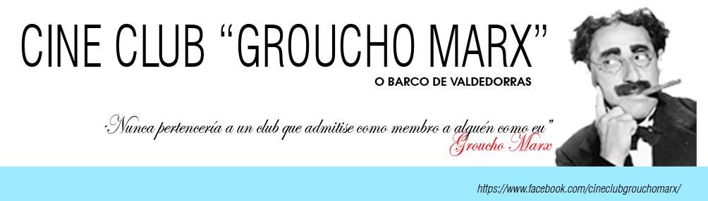"""CINE CLUB """"GROUCHO MARX"""""""