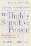 I Am A Highly Sensitive Man, The Highly Sensitive Person by Elaine Aron