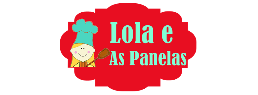 Lola e As Panelas