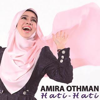 Amira Othman - Hati-Hati MP3