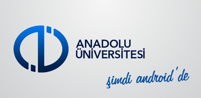 Açıköğretim Sınav Sonuçları İçin Anadolu Üniversitesi Android (Google Play) Mobil Uygulaması