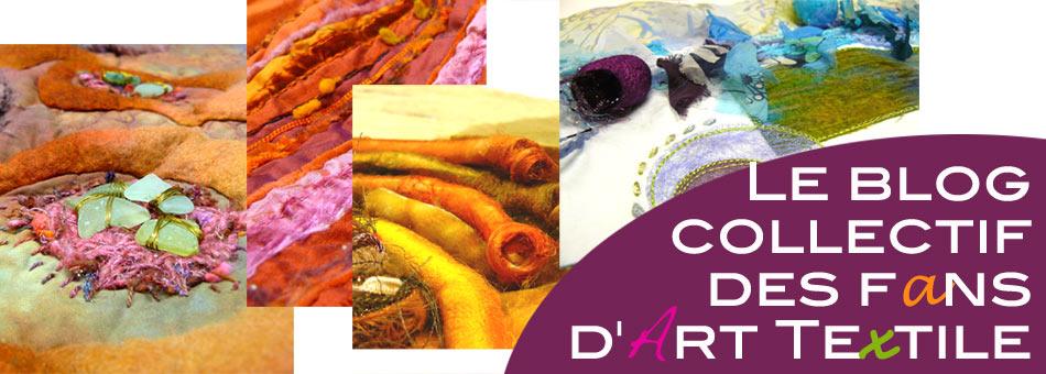 Le blog des fans d'Art Textiles