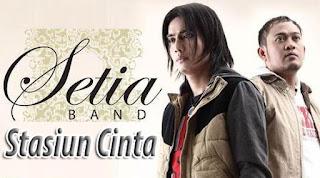 Lirik dan Chord(Kunci Gitar) Setia Band ~ Stasiun Cinta