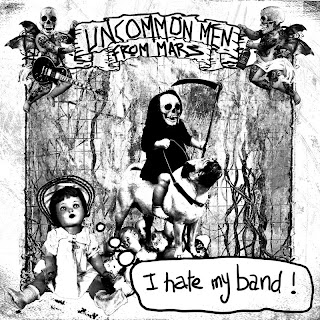 UNCOMMONMENFROMMARS - i hate my band (2010)
