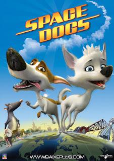 download baixar filme Space Dogs dublado gratis