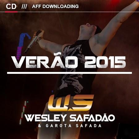 Wesley Safadão & Garota Safada – Verão – 2015