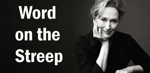 Word on the Streep