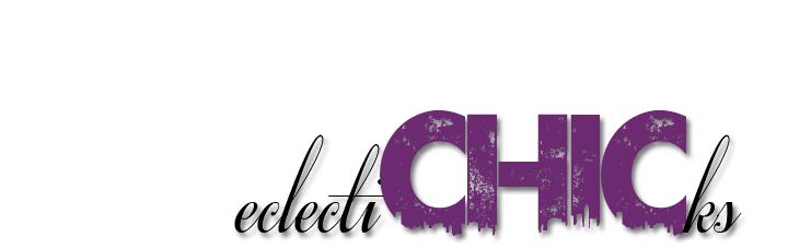 eclectiCHICks