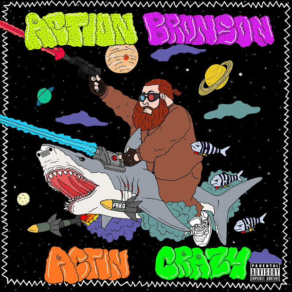 Action Bronson - Actin Crazy - Single Cover