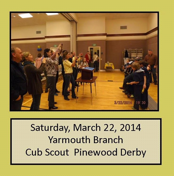 March 22, 2014 - Pinewood Derby