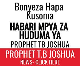 PROPHET TB JOSHUA-UPDATES