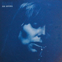 The Top 50 Greatest Albums Ever (according to me) 07. Joni Mitchell - Blue