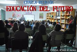 CHARLA-REUNIÓN EDUCACIÓN DEL FUTURO