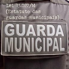 Estatuto Geral das Guardas Municipais - Lei 13.022/14