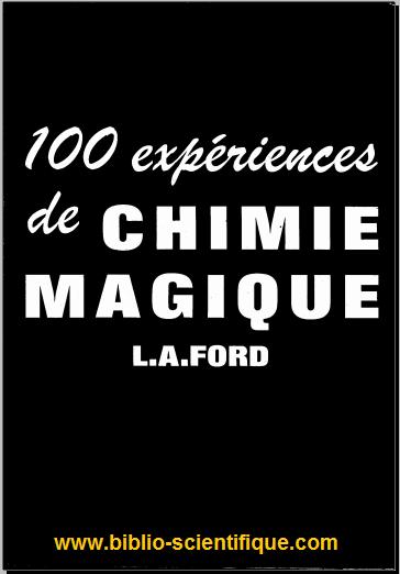 Livre : 100 expériences de chimie magique de Leonard Augustine Ford