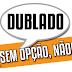 Movimento #DubladoSemOpçãoNão!