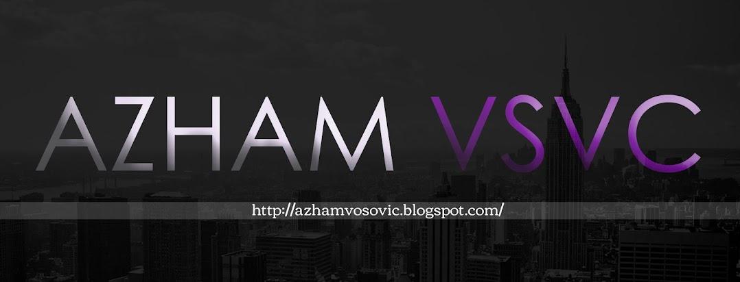 ! The Azham Vsvc !