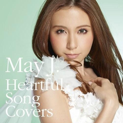 [Album] May J. - Heartful Song Covers [2014.03.26] Mayj