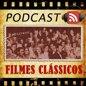PODCAST FILMES CLÁSSICOS