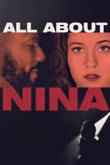 Watch All About Nina Online Free in HD