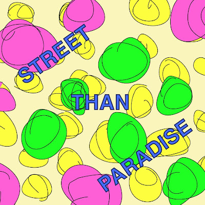 DUMB PRESENTS Street Than Paradice