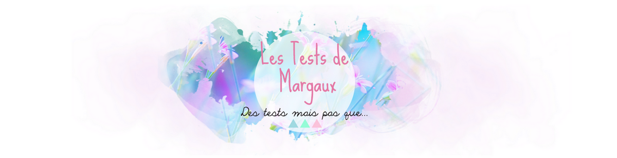 Les Tests de Margaux