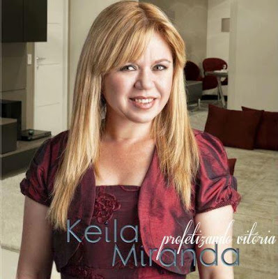 Download CD Keila Miranda   Profetizando Vitoria