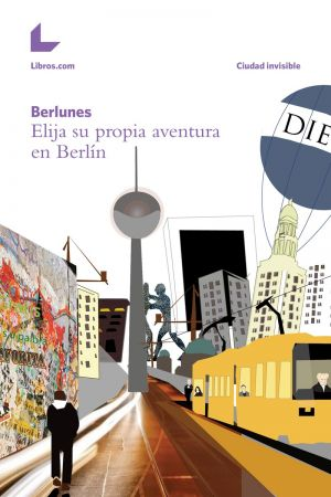 "Coautor del libro ""Elija su propia aventura en Berlín"""