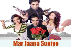 Mar Jaana Soniye