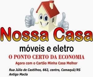 Nossa Casa Móveis e Eletro - Camaquã/RS (clique na imagem e acesse nossa página no Facebook)