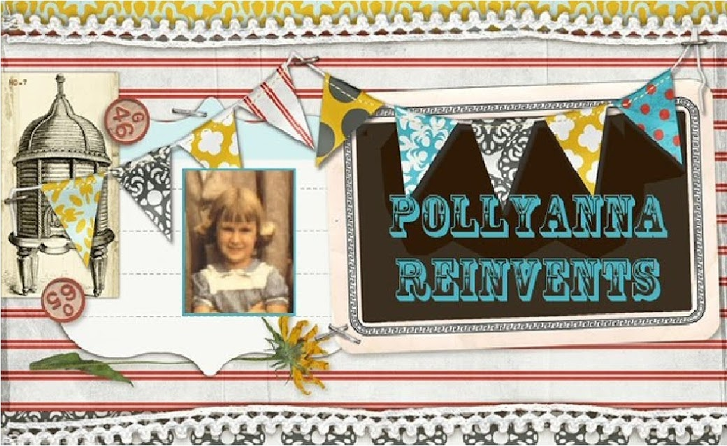 Pollyanna Reinvents