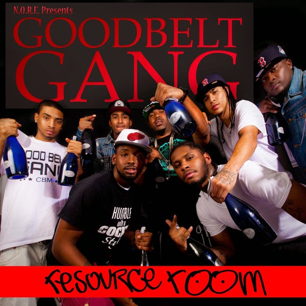 Good Belt Gang - N.O.R.E. Presents: Resource Room Cover